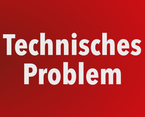 technisches problem